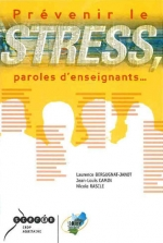 Prévenir le stress…paroles d'enseignants