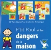 P'tit Paul et les dangers de la maison